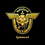 Motörhead, Hammered, rock and roll, Lemmy Kilmister, Dizzy Reed, Guns N' Roses, 1916