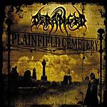 Deranged, death metal, Plainfield Cemetery, brutal death metal, Cannibal Corpse