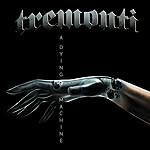 Tremonti, A Dying Machine, Iron Maiden, metal, heavy metal