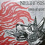 Times Of Grace, Neurosis, sludge metal