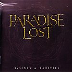 paradise lost, b-sides and rarities, nick holmes, gothic rock, doom metal, gotyk, metal, kompilacja, morrissey