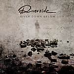 Riverside, River Down Below, Wasteland, progressive rock, progressive metal