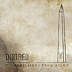 Dirtred, Demonstration, Sławomir Wojtas, Drown My Day, Andrzej Bańdo, All We Know, Transmissions From Below, alternative metal, southern metal, groove metal, hardcore