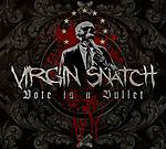 Virgin Snatch, Vote Is A Bullet, thrash metal, death metal