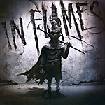 "In Flames, I, The Mask, Nuclear Blast Records, I Am Above"", (This Is Our) House"