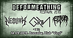 Deformeathing Productions, Deformeathing Festival, Grin, Trauma, Fetor, Neolith, death metal, black metal, Gnosis, Onset Of Horrendosity, Crepitation, Mord'A'Stigmata, Epitome, Terrordome, F.A.M., Bottom, Youdash, Rotengeist, Shodan, Ape To God, Vinyl