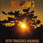 Yearning, With Tragedies Adorned, doom metal, Anathema, My Dying Bride