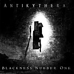 depressive black ambient, black metal, dark ambient, industrial, Antikythera, Blackness Number One