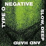 Type O Negative, Peter Steele, Carnivore, Slow, Deep And Hard, punk rock, crossover, ambient, doom metal