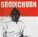 Whoami, Groinchurn, Fink, grindcore, Mad Lion Records, The Metal Archives