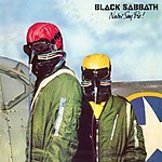 Black Sabbath, Ozzy Osbourne, Dave Walker, Savoy Brown, Fleetwood Mac, Never Say Die!, Technical Ecstasy, metal, jazz, blues, Bill Ward
