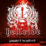 Goodbyes To Forever, Hellride, Fastball Music, acoustic metal, metal