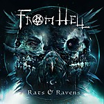 From Hell, Paul Bostaph, Damien Sisson, Death Angel, Wes Anderson, Stephen Goodwin, Aliester Sinn, Rats & Ravens, thrash metal, death metal, hardcore