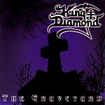 The Graveyard, King Diamond, Andy LaRoque, Herb Simonsen, heavy metal