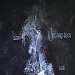 atmospheric Black Metal, Raw Black metal, Black Metal, Lifechapters, Anti