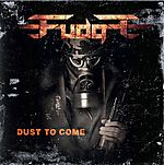 Fastball Music, Fudge, Dust To Come, Vorph, Kreator, Samael