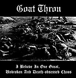 Goat Thron, I Believie In One Great. Unbroken And Death-Obsessed Chaos, dark ambient, noise ambient, drone