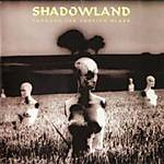 Through The Looking Glass,Shadowland, progressive rock, progressive metalowy, Ring Of Roses, Metal Mind Production