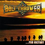 Bolt Thrower, …For Victory, death metal