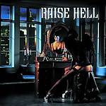 Raise Hell, Not Dead Yet, thrash metal, melodic death metal, melo-death, rock and roll, rock